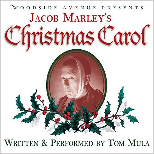 Jacob Marley's Christmas Carol Audiobook By Tom Mula cover art
