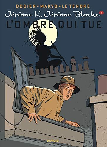 Jérôme K. Jérôme Bloche - Tome 1 - L'Ombre qui tue (réédition)