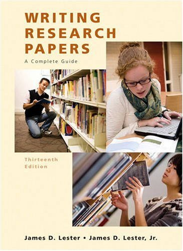 Writing Research Papers: A Complete Guide, 13th Edition