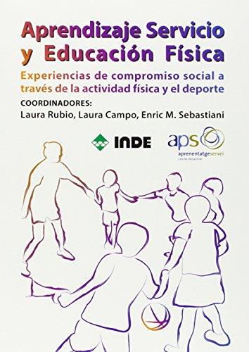 Aprendizaje Servicio y Educación Física: Experiencias de compromiso social a través de la actividad física y el deporte
