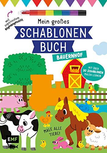 Mein großes Schablonen-Buch - Bauernhof: Mit über 30 Schablonen malen lernen – Plus supercoolem Regenbogenstift