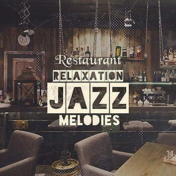 Restaurant Relaxation Jazz Melodies