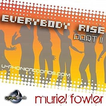 Everybody Rise Pt. 2