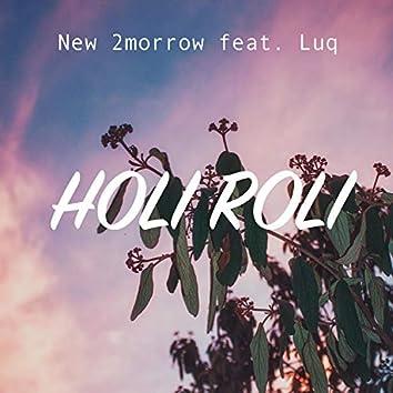 Holi Roli (feat. Luq)