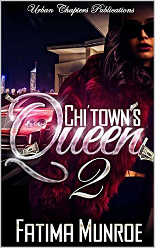 Book: Chi'Town's Queen 2 by Fatima Munroe