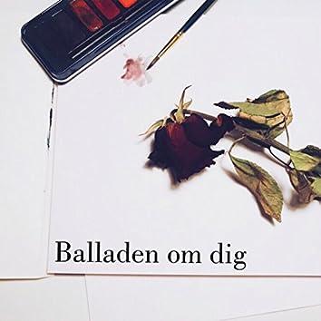 Balladen om dig