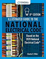 Illustrated Guide to the National Electrical Code: Based on the 2020 National Electrical Code