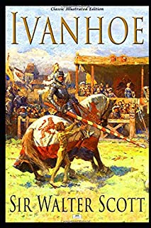 Ivanhoe - Classic Illustrated Edition
