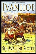 Ivanhoe - Classic Illustrated Edition