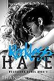 Reckless Hate: A Bully High School Romance (enemies-friends-enemies-lovers-enemies) (Westbrook Blues Book 1)