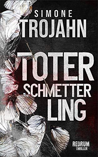 Toter Schmetterling: Thriller