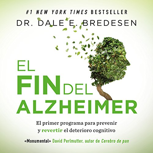 El fin del Alzheimer [The End of Alzheimer's] audiobook cover art
