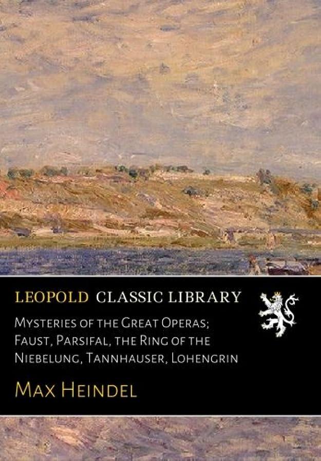 始まりオートメーション識別Mysteries of the Great Operas; Faust, Parsifal, the Ring of the Niebelung, Tannhauser, Lohengrin