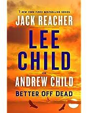 Better Off Dead: A Jack Reacher Novel (English Edition)