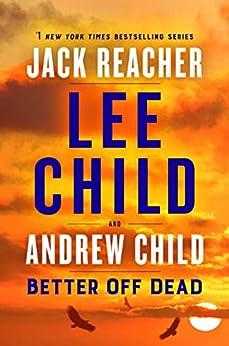 Better Off Dead: A Jack Reacher Novel Kindle Edition