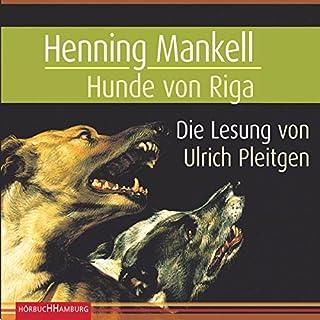 Hunde von Riga     Kurt Wallander 2              Autor:                                                                                                                                 Henning Mankell                               Sprecher:                                                                                                                                 Ulrich Pleitgen                      Spieldauer: 7 Std. und 56 Min.     143 Bewertungen     Gesamt 4,3
