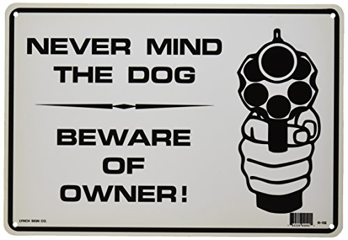 NEVER MIND THE DOG BEWARE OF OWNER 7x10 Plastic...
