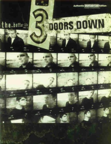 The 3 Doors Down -- The Better Life: Authentic Guitar TAB