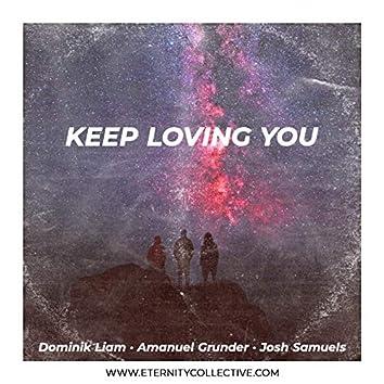 Keep Loving You (Version 2.0)