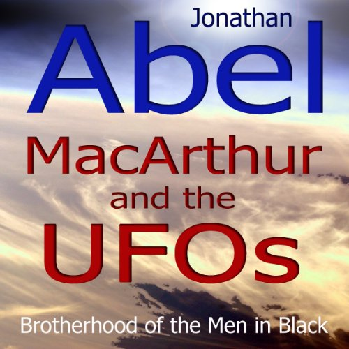 MacArthur and the UFOs audiobook cover art