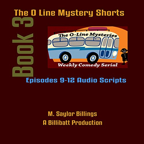 The O Line Mystery Shorts, Book 3 (Dramatized) audiobook cover art