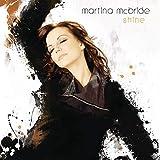Songtexte von Martina McBride - Shine