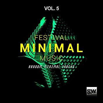 Festival Minimal Music, Vol. 5 (Random Minimal Tracks)