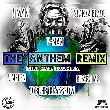 THE ANTHEM (feat. Unseenwv, T-Man, Stanza Blade, Joe the freakshow & Blesko Mc) [Remix] (Remix)