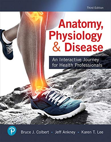 Anatomy, Physiology, & Disease: An Interactive Journey for Health Professionals Plus MyLab Health Professions with Pears