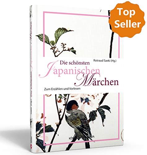 Die schönsten japanischen Märchen: Zum Erzählen und Vorlesen