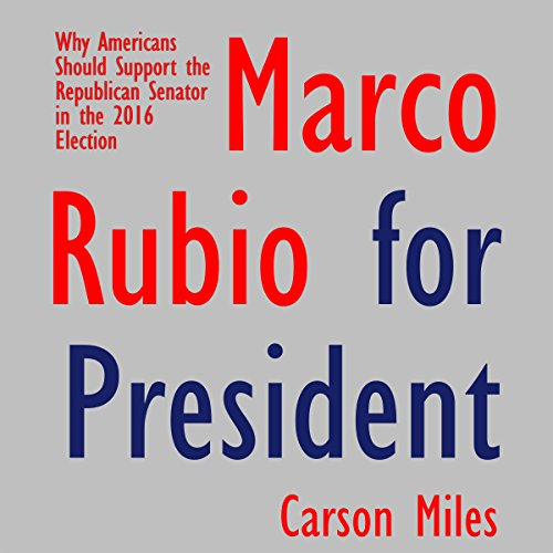 Marco Rubio for President audiobook cover art