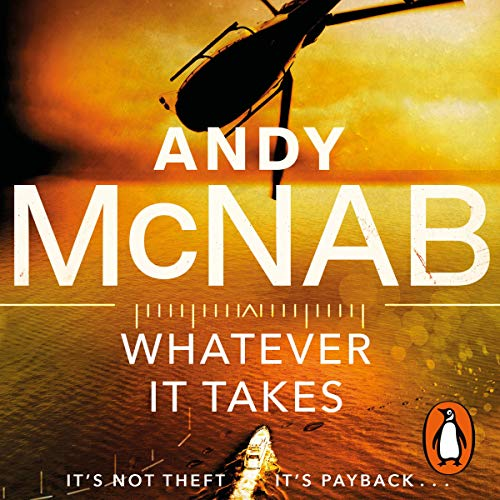 Whatever It Takes - Andy McNab