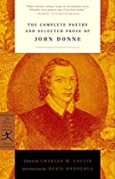 The Complete Poetry and Selected Prose of John Donne (Modern Library Classics)