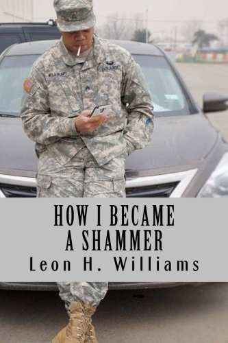 How I Became a Shammer: The Part Of The Army That Was Not Shown In Commercials