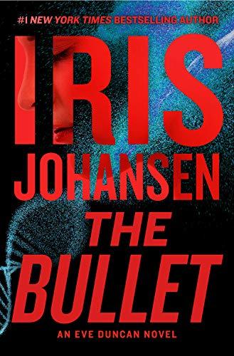 The Bullet (Eve Duncan, 27)
