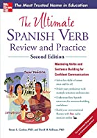 The Ultimate Spanish Verb Review and Practice (Ultimate Review and Practice)
