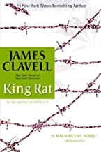 King Rat: The Epic Novel of War and SurvivalKING RAT: THE EPIC NOVEL OF WAR AND SURVIVAL by Clavell, James (Author) on May-19-2009 Paperback