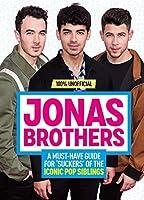 100% Unofficial: Jonas Brothers