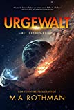 Urgewalt: Ein Hard-Science-Fiction-Thriller (Die Exodus-Reihe 1)