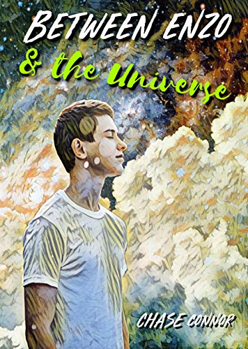 Between Enzo and the Universe by [Chase Connor]