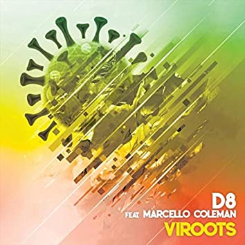 Viroots (feat. Marcello Coleman)