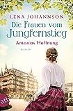 Die Frauen vom Jungfernstieg: Antonias Hoffnung