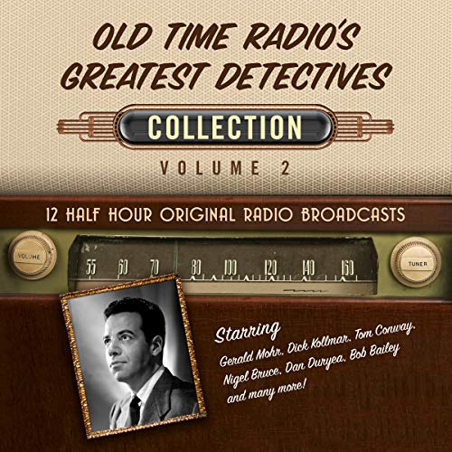 Old Time Radio's Greatest Detectives, Collection 2 audiobook cover art