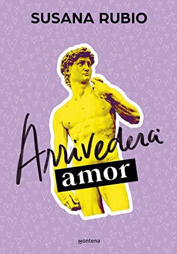 Arrivederci, amor (En Roma 1) de [Susana Rubio]