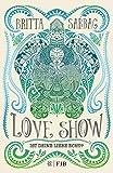 Love Show: Ist deine Liebe echt? von Britta Sabbag