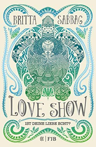 Buchseite und Rezensionen zu 'Love Show: Ist deine Liebe echt?' von Britta Sabbag