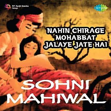 """Nahin Chirage Mohabbat Jalaye Jate Hai (From """"Sohni Mahiwal"""") - Single"""