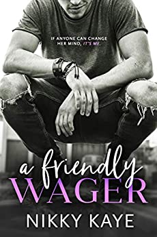 A Friendly Wager by [Nikky Kaye]