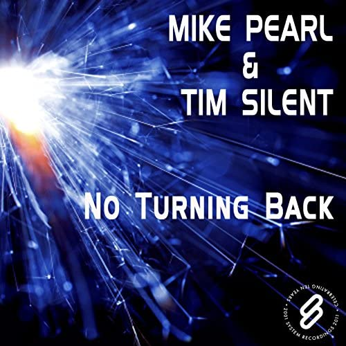 Mike Pearl and Tim Silent