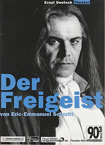 Programmheft Der Freigeist von Eric-Emmanuel Schmitt. Premiere 20. Januar 2000